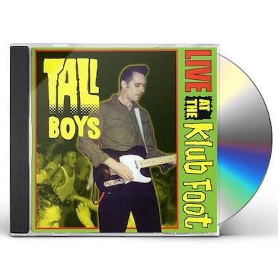 Tall Boys LIVE AT THE KLUB FOOT CD