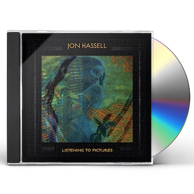 Jon Hassell LISTENING TO PICTURES (PENTIMENTO VOLUME ONE) CD