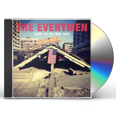 Everymen GIVIN UP ON FREE JAZZ CD