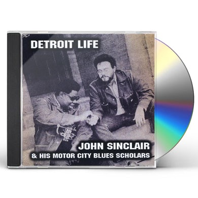 John Sinclair DETROIT LIFE CD