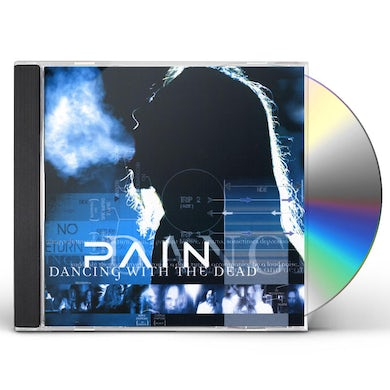 Pain DANCING WITH THE DEAD CD