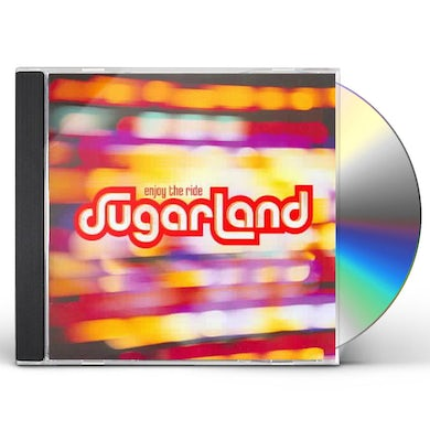 Sugarland ENJOY THE RIDE CD