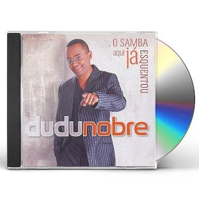 Dudu Nobre SAMBA AQUI JA ESQUENTOU CD