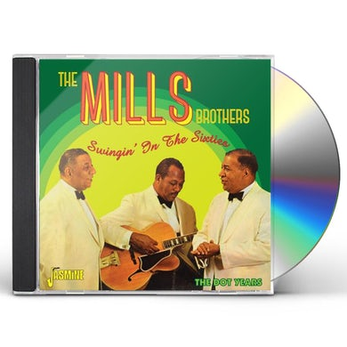 Mills Brothers SWINGIN IN THE SIXTIES DOT YEARS CD