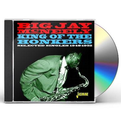 Big Jay Mcneely KING OF THE HONKERS: SELECTED SINGLES 1948-1952 CD