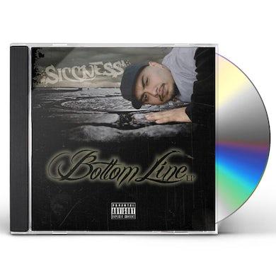 Siccness BOTTOM LINE CD