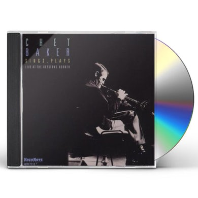 Chet Baker SINGS PLAYS AT THE KEYSTONE KORNER CD