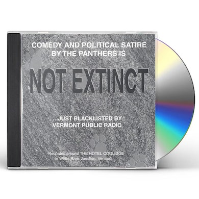 Panthers NOT EXTINCTJUST BLACKLISTED BY VERMONT PUBLIC RADI CD
