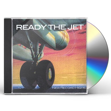 Ready The Jet NEW RECORD HIGHS CD
