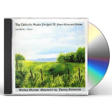 Jon Sarta CATHOLIC MUSIC PROJECT IX: PIANO GLORY & PRAISE CD