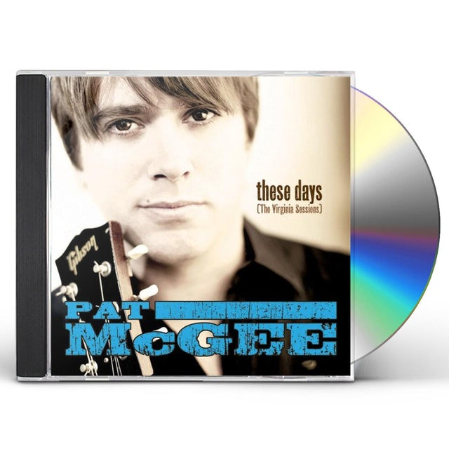 Pat Mcgee THESE DAYS (THE VIRGINIA SESSIONS) CD