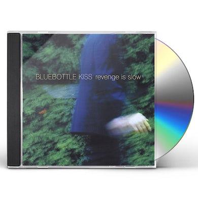 Bluebottle Kiss REVENGE IS SLOW CD