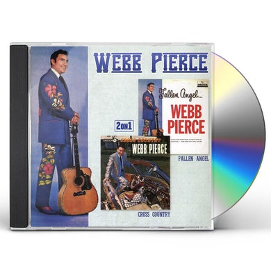Webb Pierce FALLEN ANGEL / CROSS COUNTRY CD