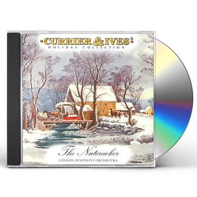 London Symphony Orchestra CURRIER & IVES HOLIDAY COLLECTION: NUTCRACKER CD