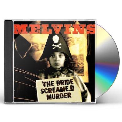Melvins BRIDE SCREAMED MURDER CD