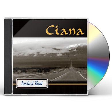 Ciana LONELIEST ROAD CD