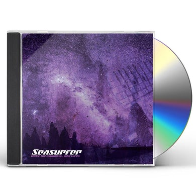 SEASURFER UNDER THE MILKYWAY WHO CARES? CD