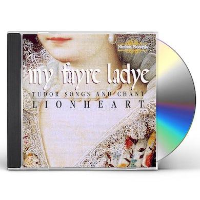 Lionheart MY FAYRE LADYE CD