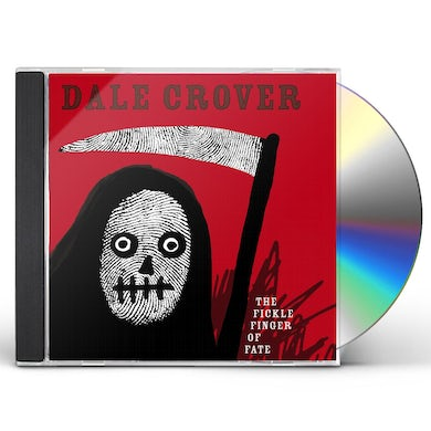 Dale Crover FICKLE FINGER OF FATE CD
