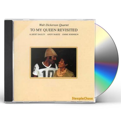 Walt Dickerson TO MY QUEEN REVISITED CD
