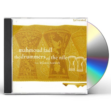 Mahmoud Fadl DRUMMERS OF THE NILE CD