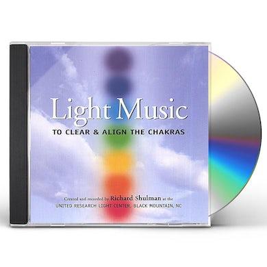 Richard Shulman LIGHT MUSIC: TO CLEAR & ALIGN THE CHAKRAS CD