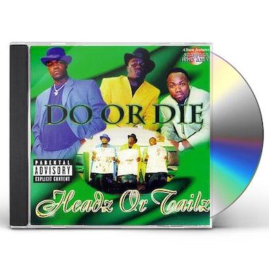 Do Or Die HEADZ OR TAILZ CD
