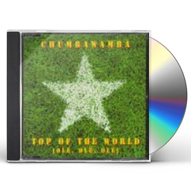 Chumbawamba TOP OF THE WORLD (OLE OLE OLE) CD