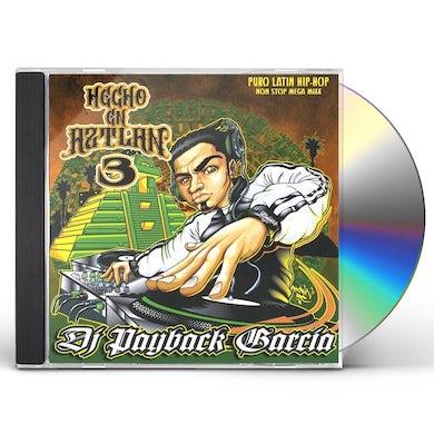DJ Payback Garcia HECHO EN AZTLAN 3 CD