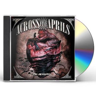 Across Five Aprils LIFE UNDERWATER CD