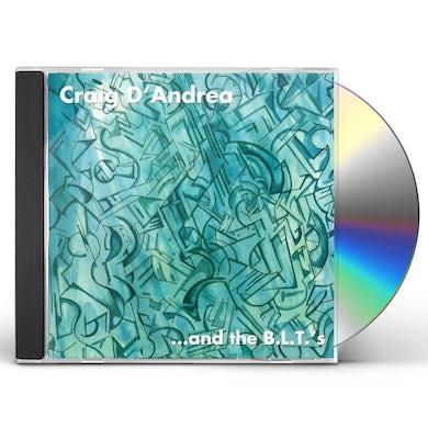 Craig D'Andrea AND THE B.L.T.S CD