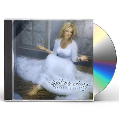 Grace Williams TAKE ME AWAY CD