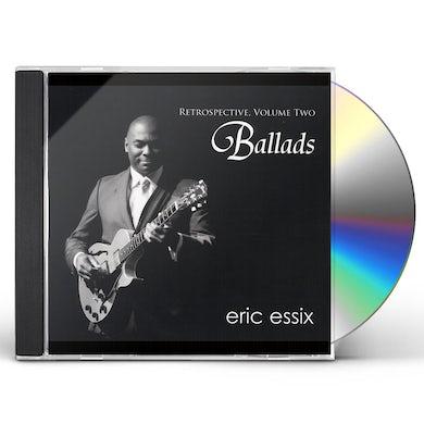 Eric Essix RETROSPECTIVE VOL. 2: BALLADS CD