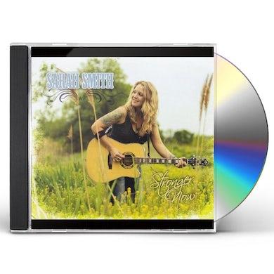 Sarah Smith STRONGER NOW CD