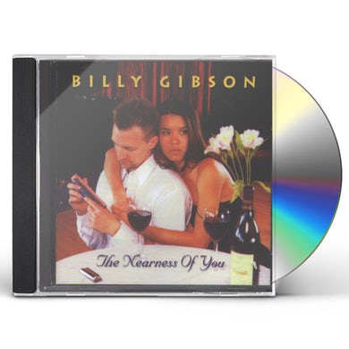 Billy Gibson NEARNESS OF YOU CD