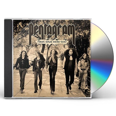 Pentagram FIRST DAZE HERE TOO CD