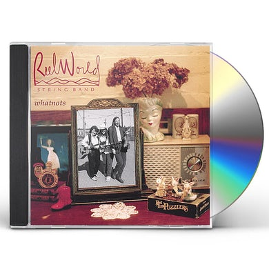 Reel World String Band WHATNOTS CD