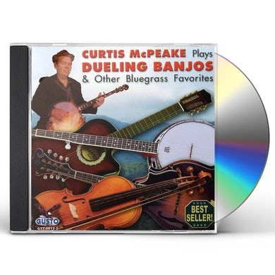 Curtis Mcpeake PLAYS DUELING BANJOS & OTHER BLUEGRASS FAVORITES CD