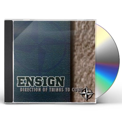 Ensign DIRECTION OF THINGS TO COME CD