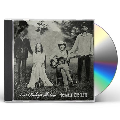 Dave Rawlings Machine NASHVILLE OBSOLETE CD