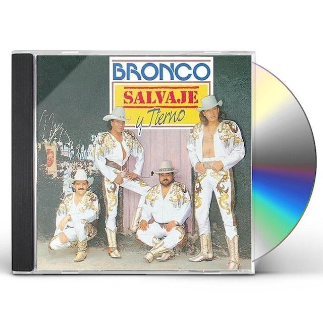 Bronco SALVAJE Y TIERNO CD