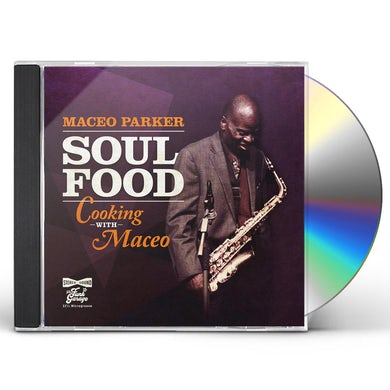 Maceo Parker Soul Food   Cooking With Maceo CD