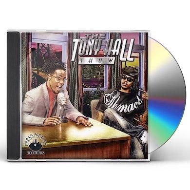 Tony Hall SHOW CD