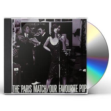 Paris Match OUR FAVOURITE POP CD