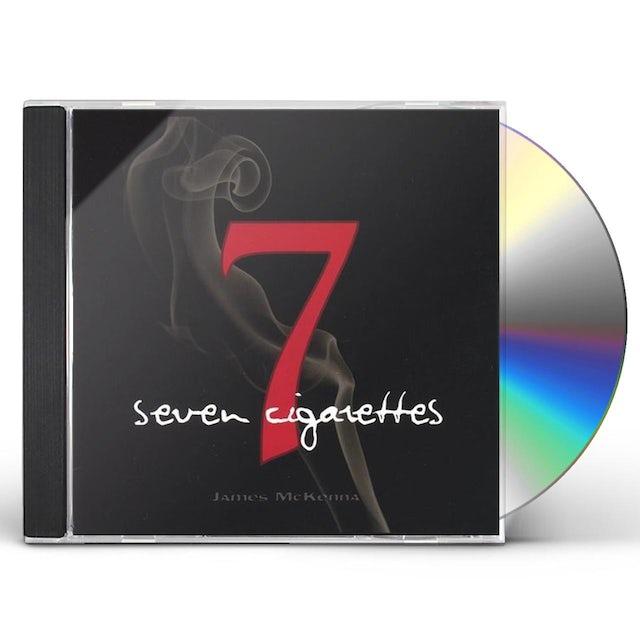 James McKenna SEVEN CIGARETTES CD