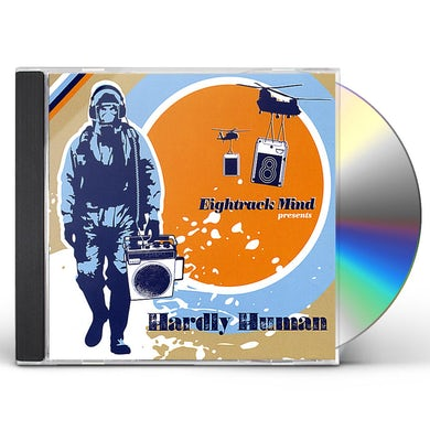 Eightrack Mind HARDLY HUMAN CD