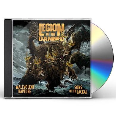 Legion Of The Damned MALEVOLENT RAPTURE / SONS OF THE JACKAL CD