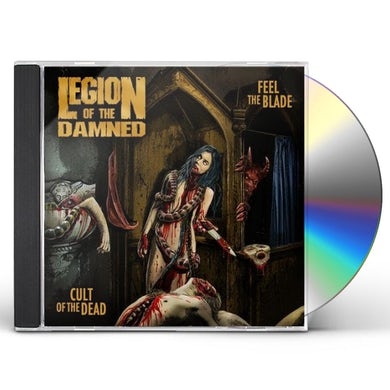 Legion Of The Damned FEEL THE BLADE / CULT OF THE DEAD CD