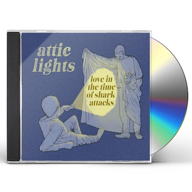 Attic Lights LOVE IN THE TIME OF SHARK ATTACKS CD