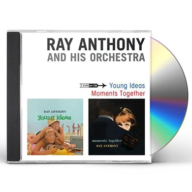 Ray Anthony YOUNG IDEAS + MOMENTS TOGETHER CD